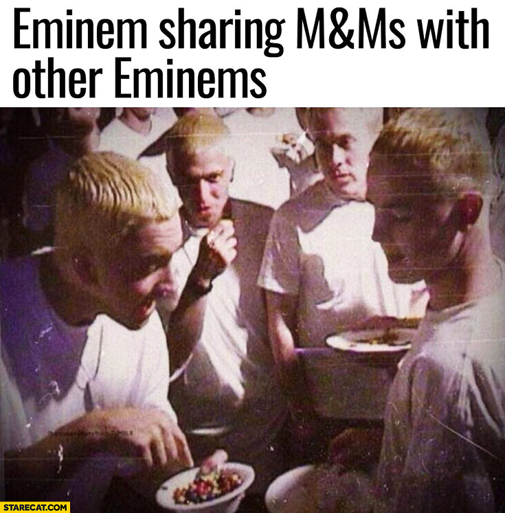 Eminem sharing M&M's with other Eminems