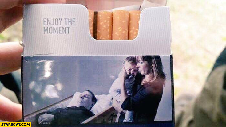 Enjoy the moment cigarettes pack dead father husband