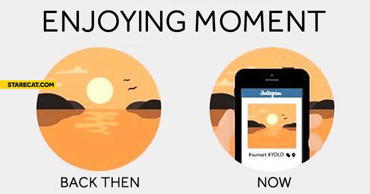 Enjoying moment back then now