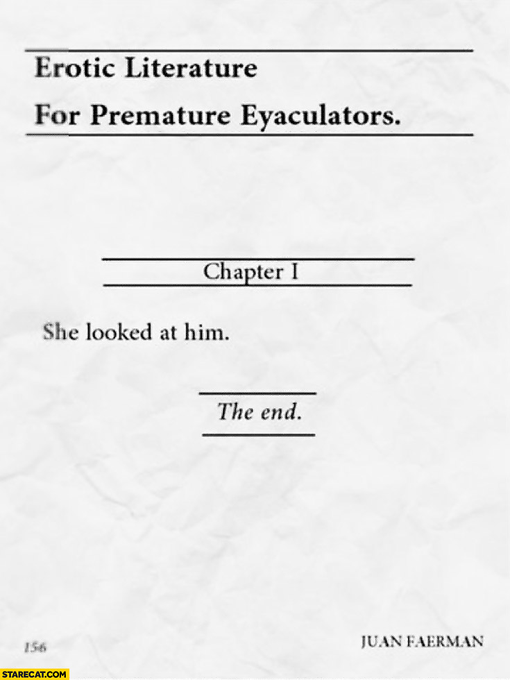 Erotic literature for premature eyaculators she looked at him the end