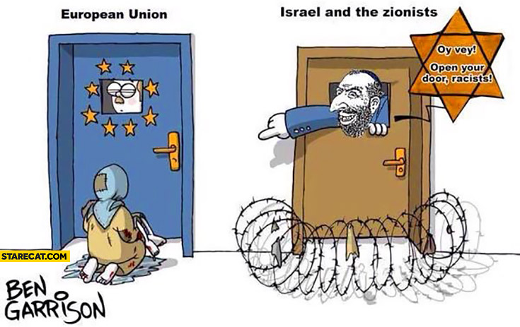 European Union not taking immigrants in, Israel and the zionists: open your door racists