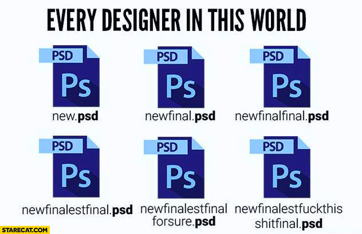 Every designer in this world naming PSD file