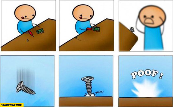 Every time you drop a screw bolt it disappears poof comic