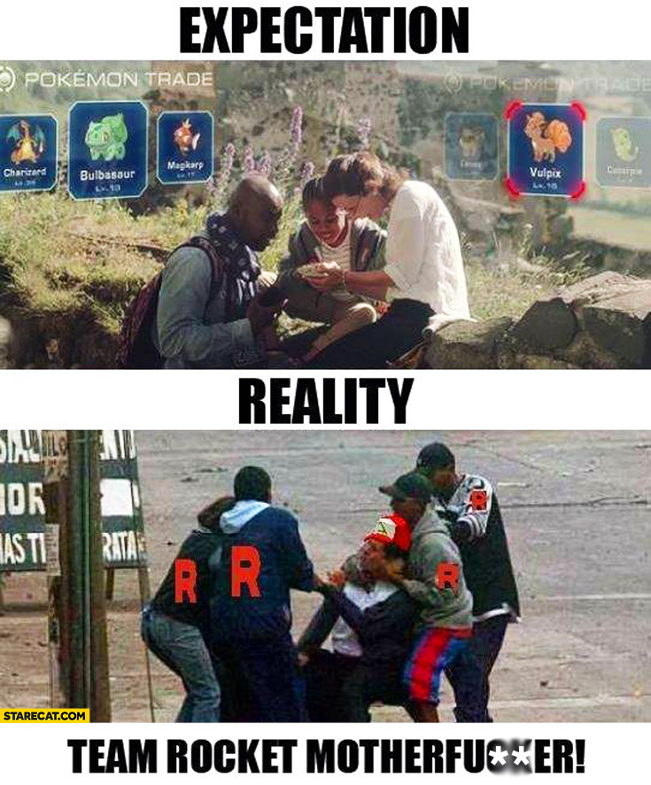 Expectation reality team rocket