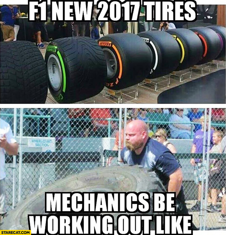 F1 new 2017 tires mechanics be working out like a strongman