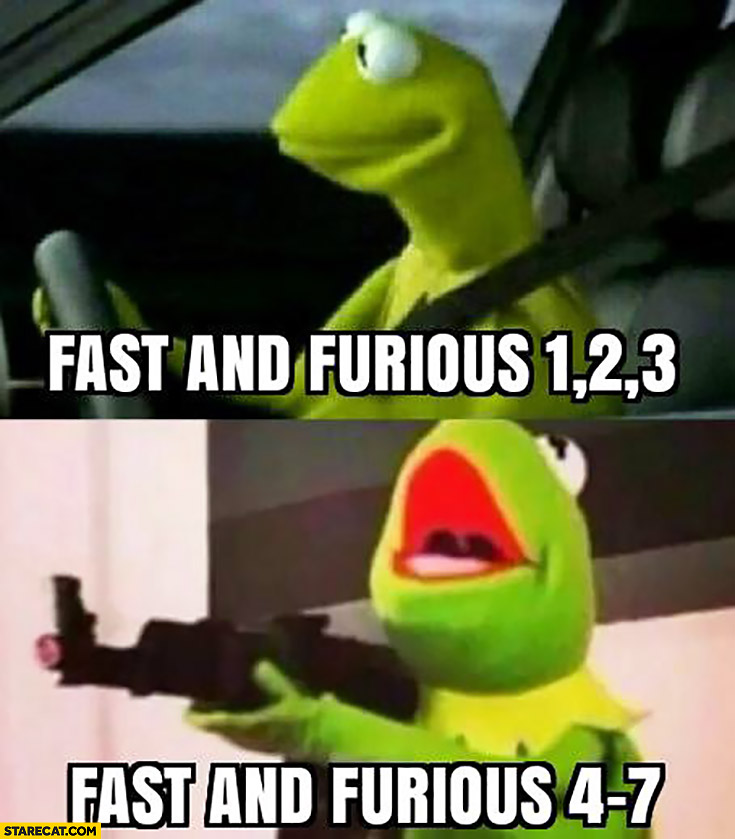 Fast and furious 1, 2, 3 just driving vs Fast and furious 4 to 7 shooting Kermit