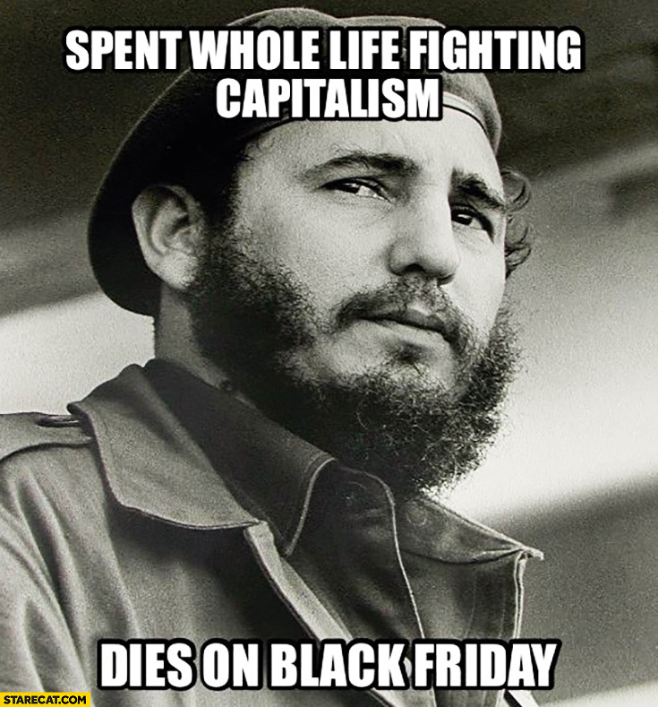 Fidel Castro spent whole life fighting capitalism, dies on Black Friday