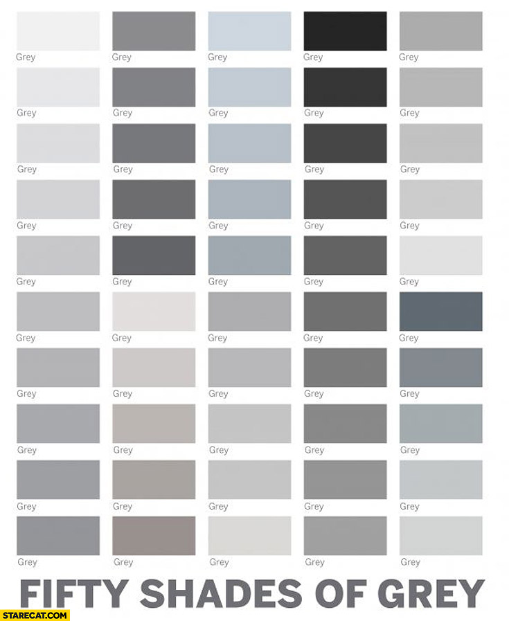 Fifty shades of grey colours