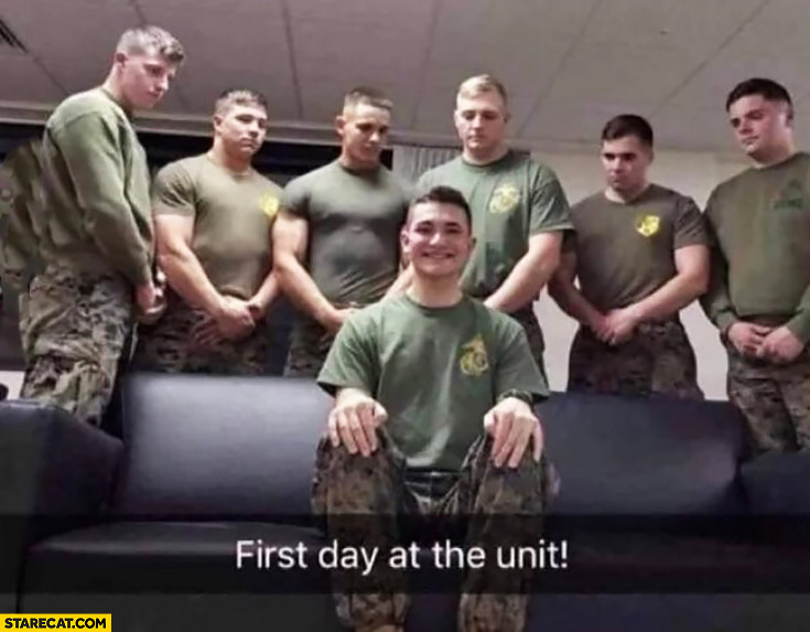 First day at the unit picture like in an adult movie soldier fail
