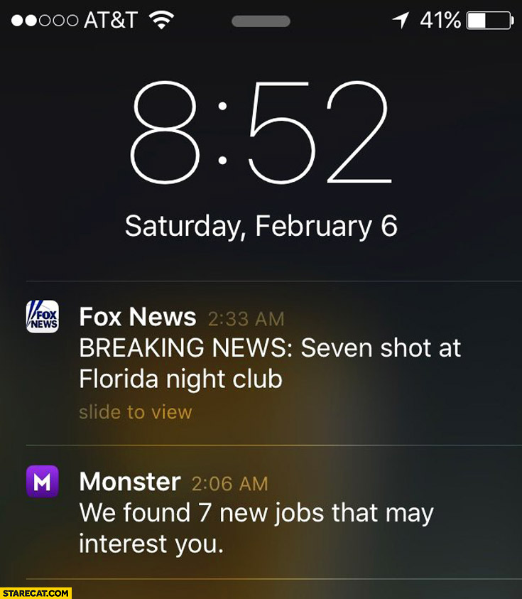 Fox News: seven shot at Florida night club, Monster App: we found 7 new jobs that my interest you. iPhone notification
