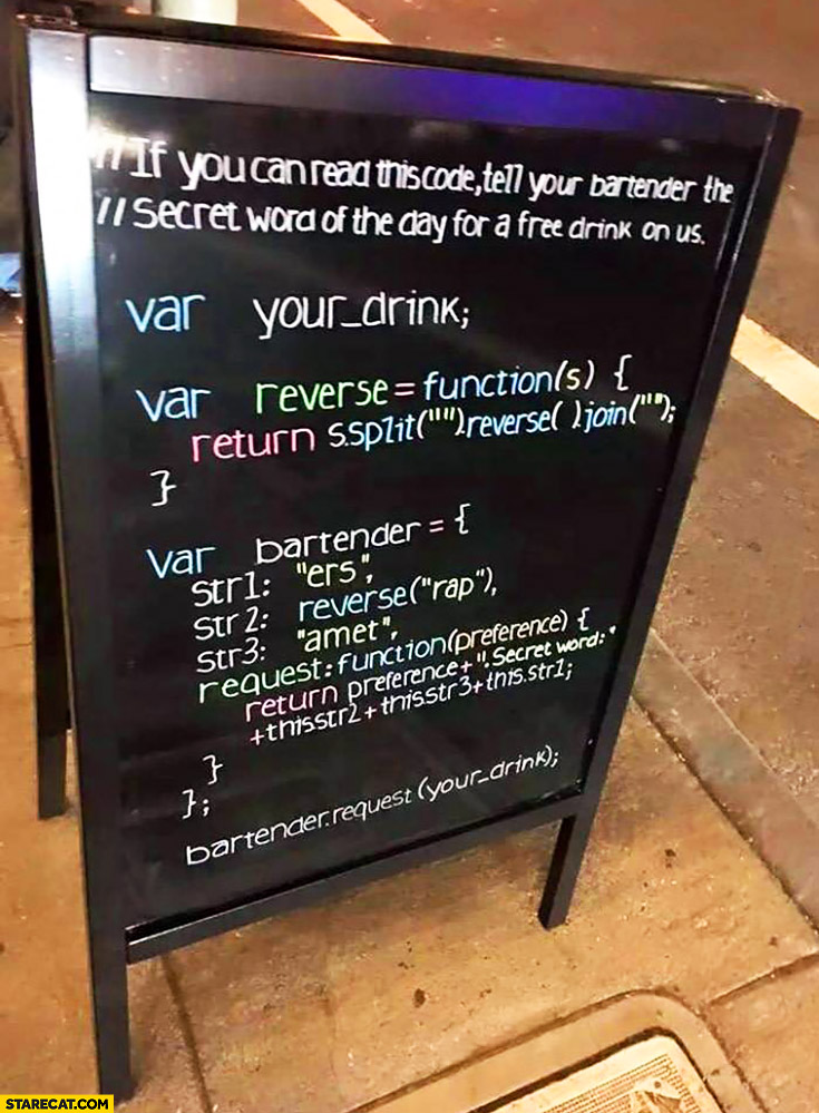 Free drink for programmers if you can read this code