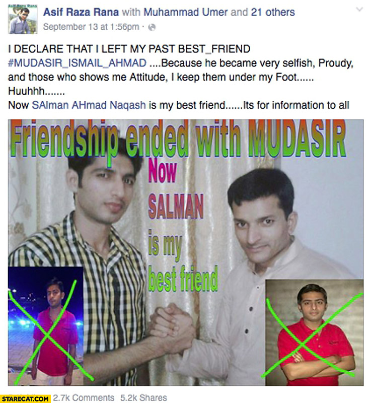 Friendship ended with Mudasir now Salman is my best friend facebook post