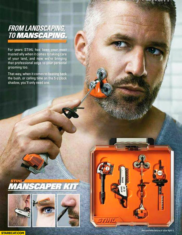 From landscaping to manscaping Stihl