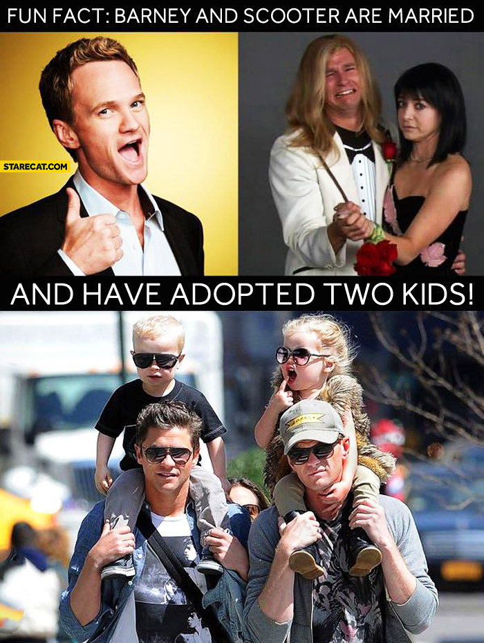 Fun fact: Barney Stinson and Scooter are married