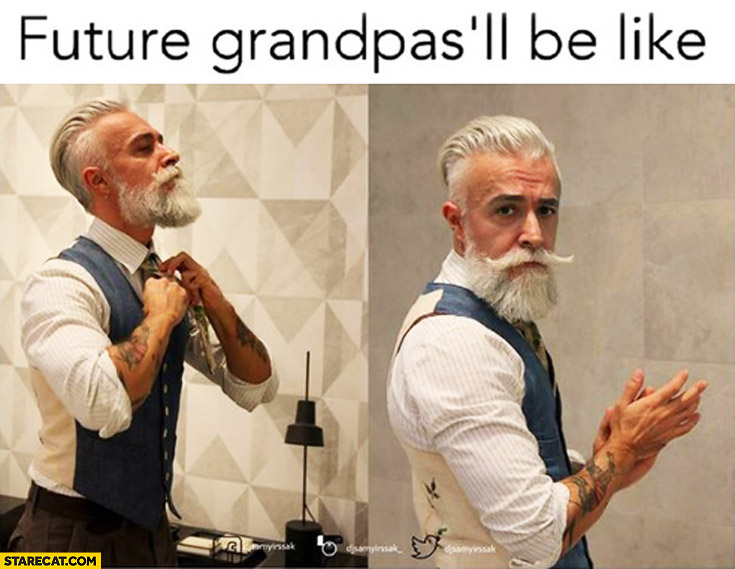 Future grandpas will be like