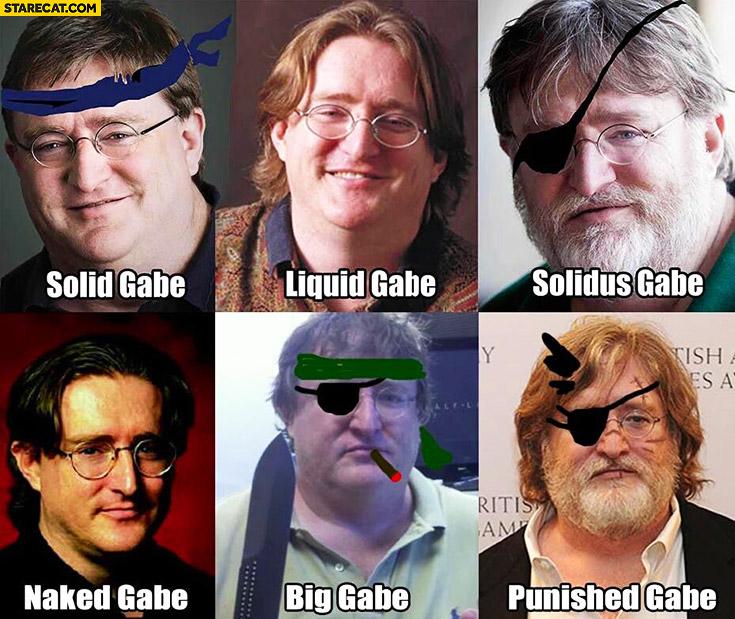 Gabe Newell: solid Gabe, liquid Gabe, solidus Gabe, naked Gabe, big Gabe, punished Gabe
