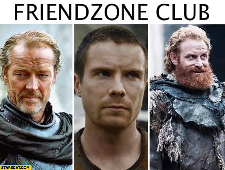 Game of Thrones friendzone club characters