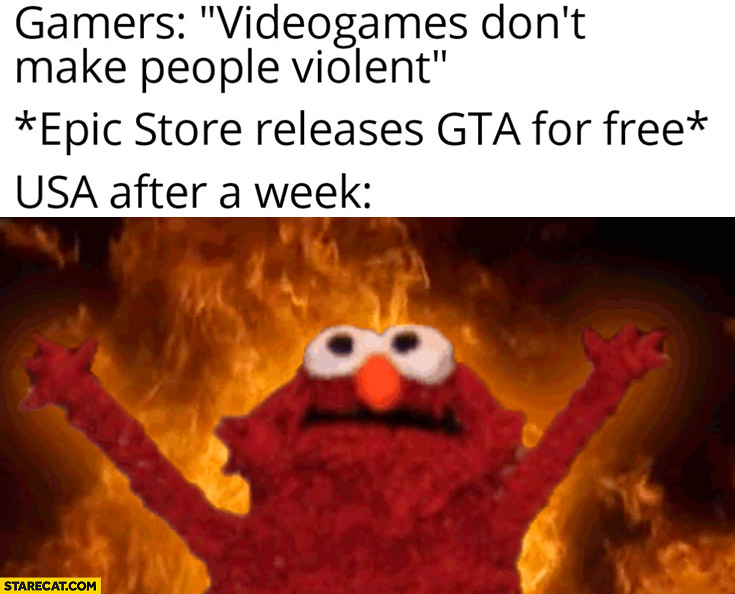 Gamers videogames don't make people violent, Epic Store releases GTA for free, USA after a week riots