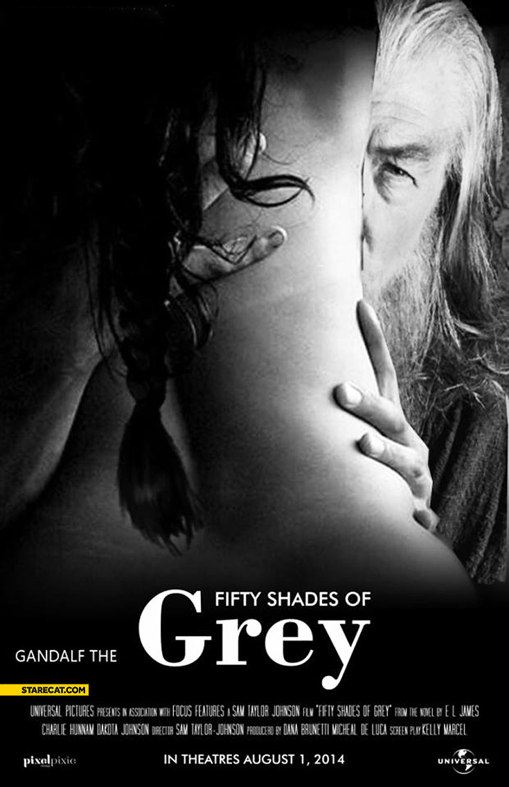 Gandalf the fifty shades of Grey