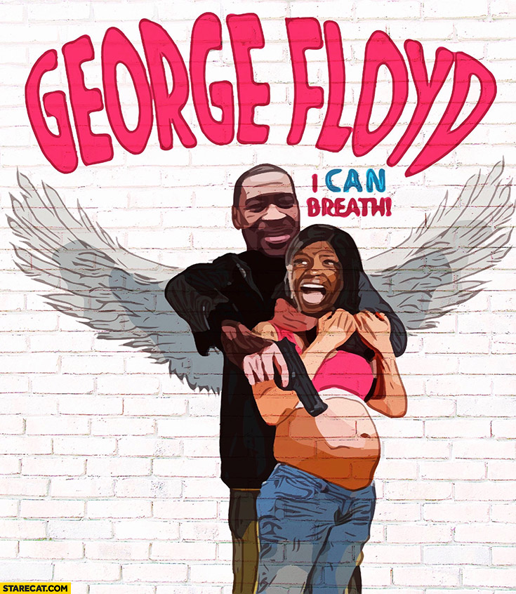 George Floyd I can breath photoshopped poster