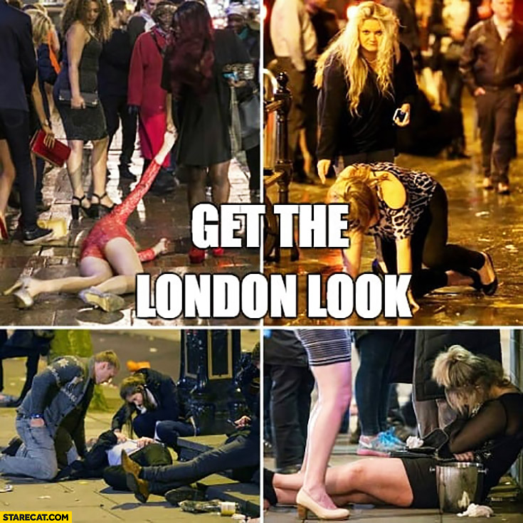 Get the London look drunk people on the streets