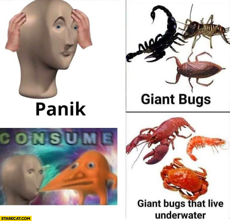Giant bugs panic vs giant bugs that live underwater consume