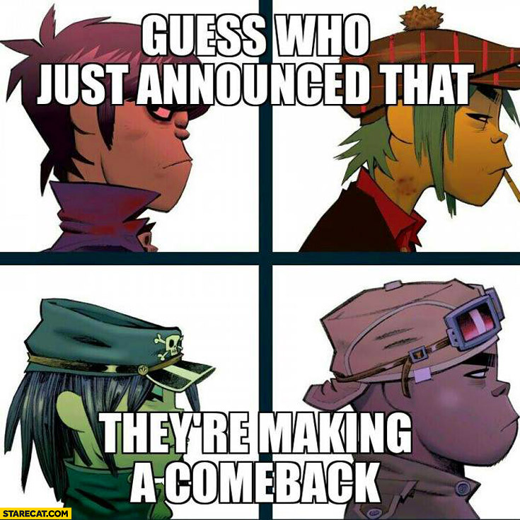 Gorillaz guess who just announced they're making a comeback