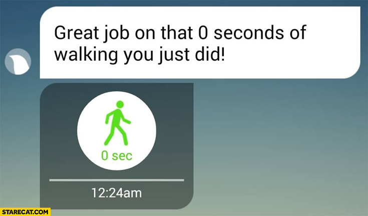 Great job on that 0 seconds of walking you just did