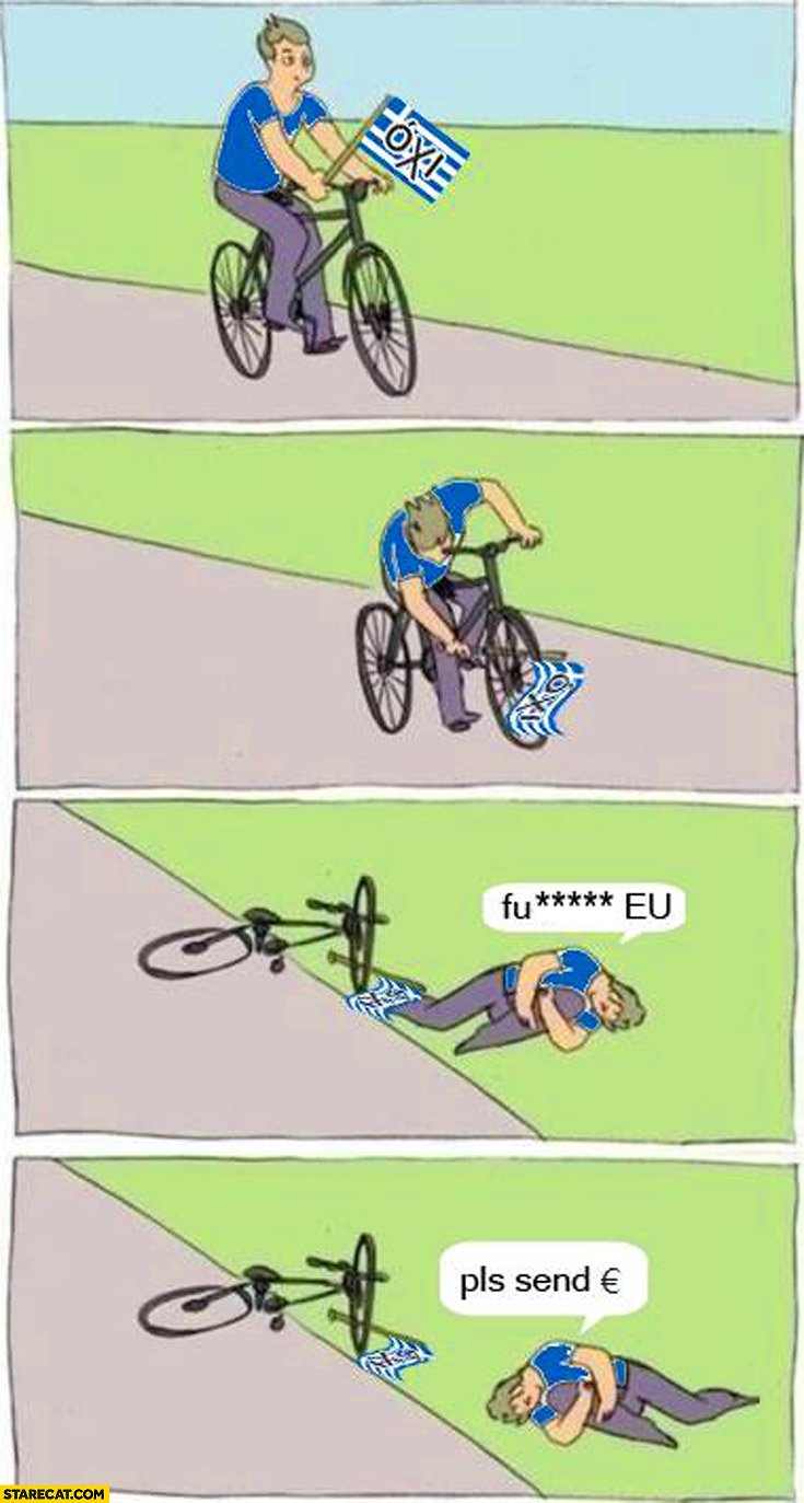 Greek riding a bicycle oxi European Union fault pls send euro