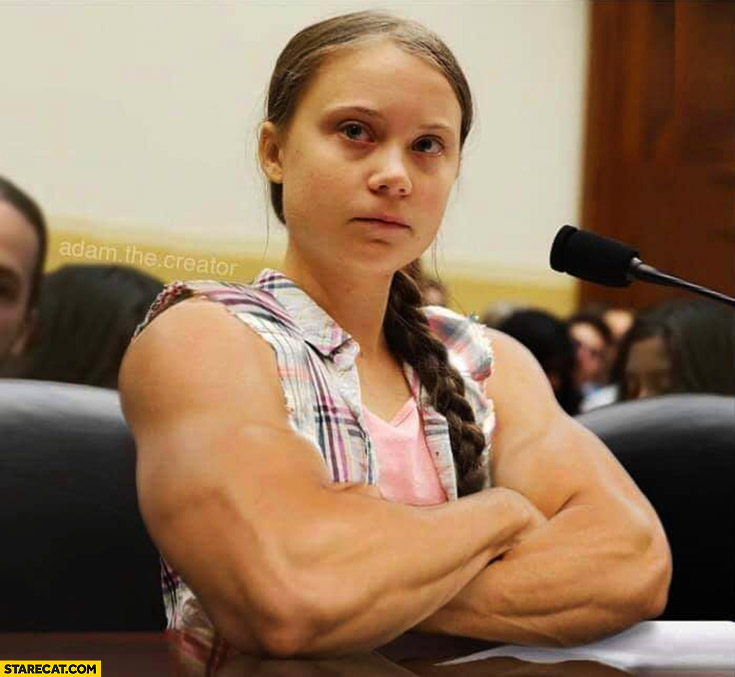Greta Thunberg muscular arms photoshopped
