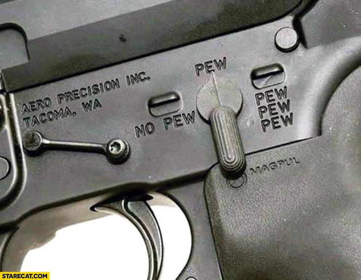 Gun settings switch: no pew, pew, pew pew pew