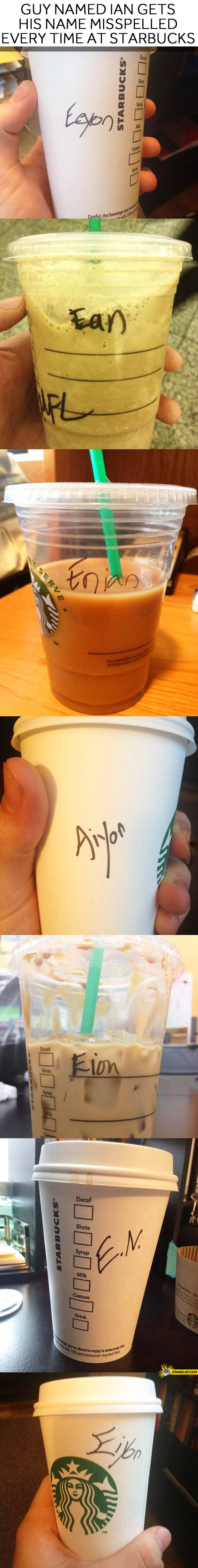 Guy named Ian Starbucks name fail