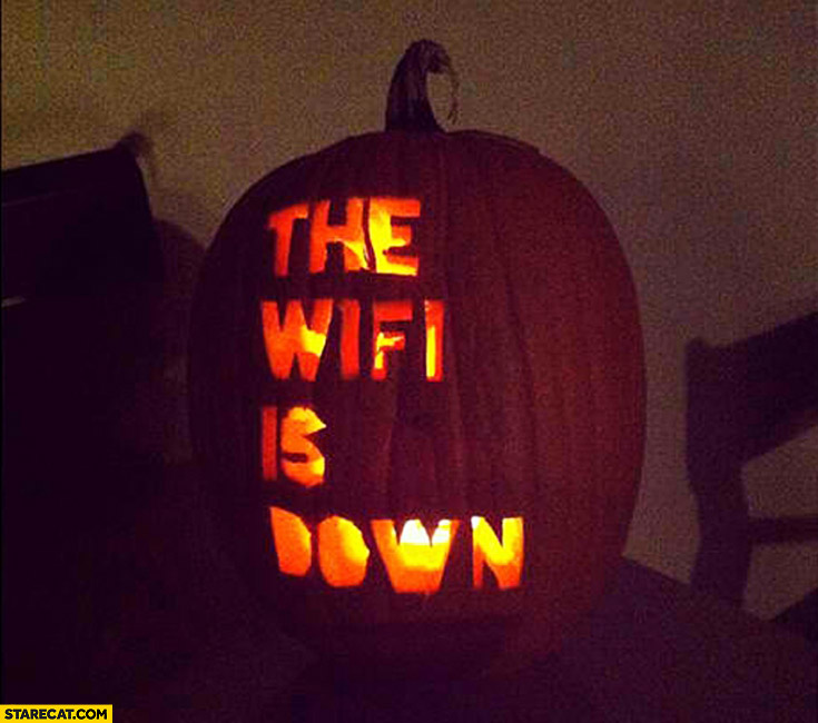 Halloween pumpkin the wifi is down