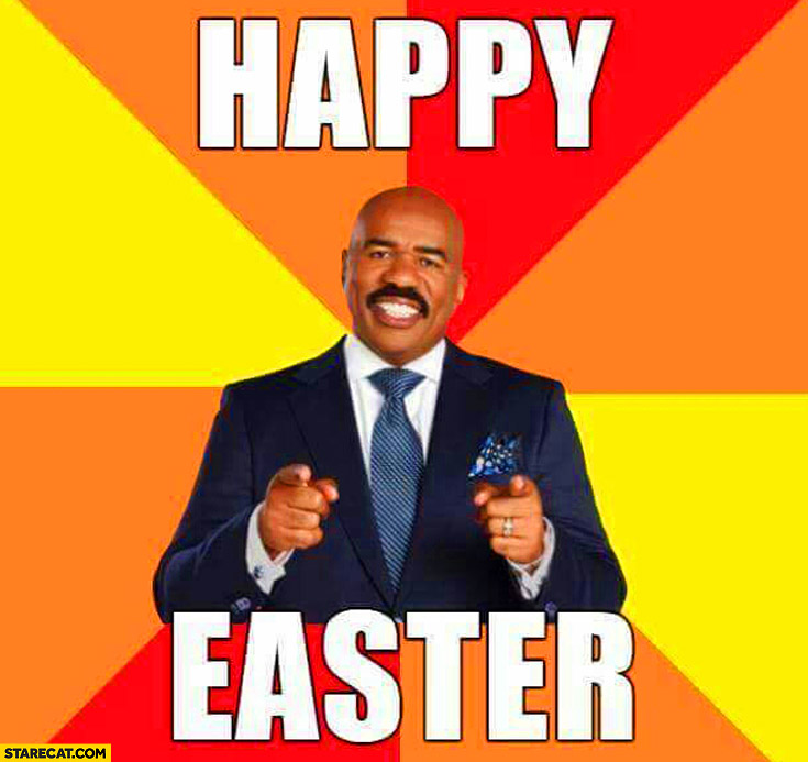 Happy easter Steve Harvey