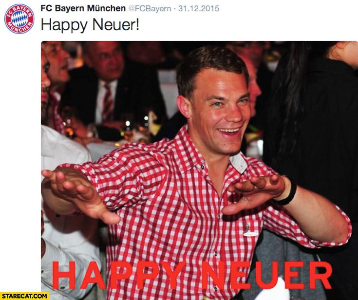 Happy Neuer Manuel New Year Bayern