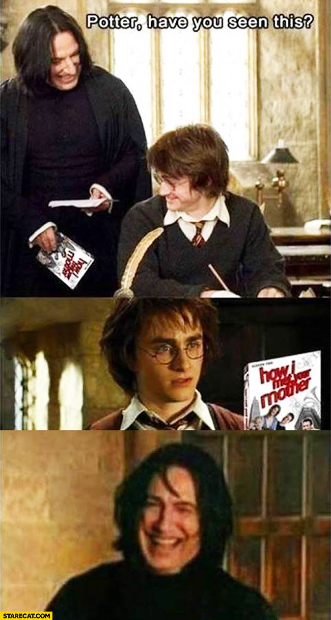 Harry Potter Snape How I met your mother