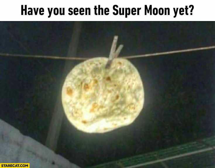 Have you seen the super moon yet? Pizza hanging