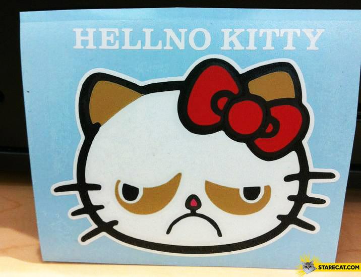 Hellno kitty Grumpy Cat