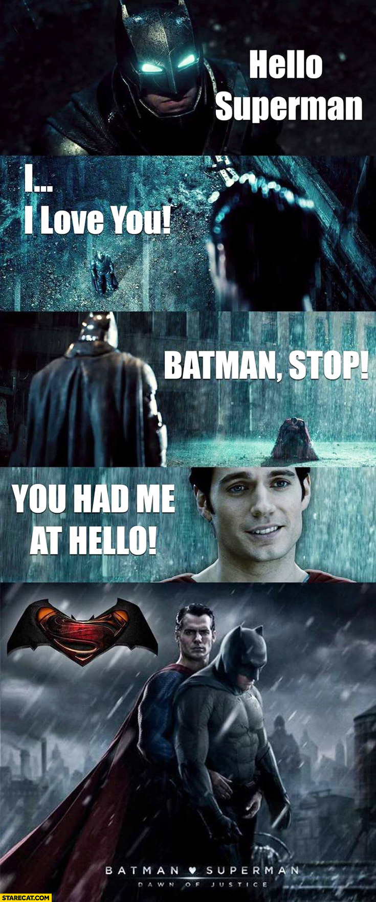 Hello Superman I love you Batman