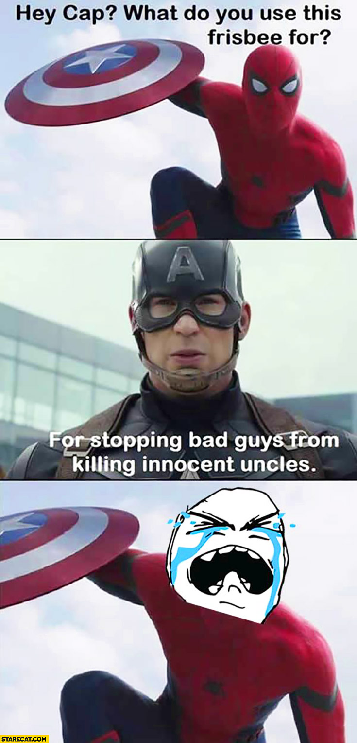Hey cap, what do you use this frisbee for? For stopping bad guys from killing innocent uncles Spiderman