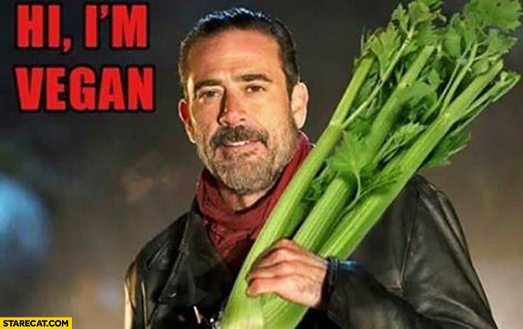 Hi I'm vegan The Walking Dead