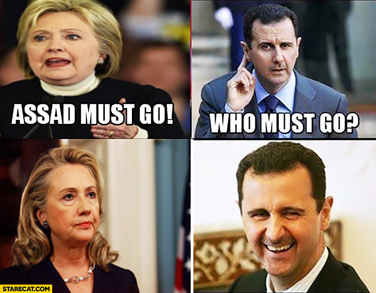 Hillary Clinton Assad must go who must go laughing