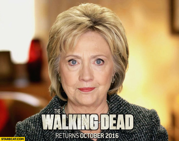 Hillary Clinton The Walking Dead meme