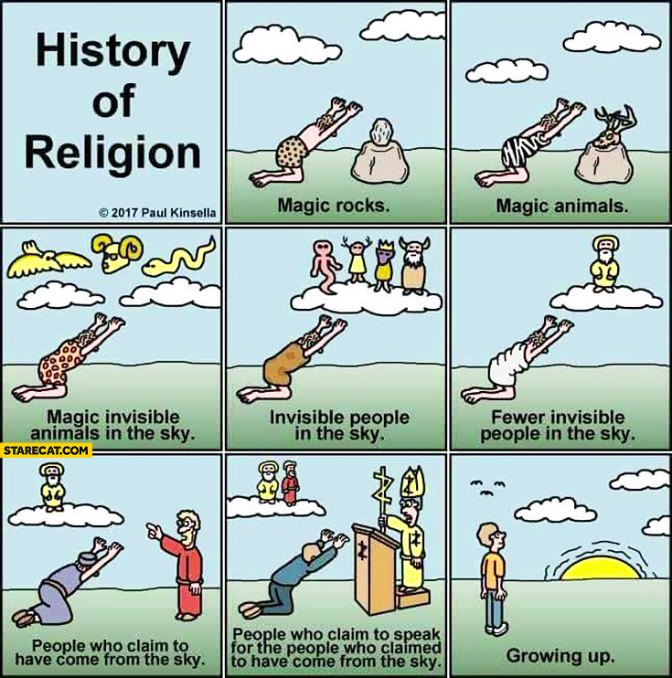 History of religion comic: magic rocs, animals, magic invisible animals, people in the sky, fewer people people who claim have come from the sky, growing up