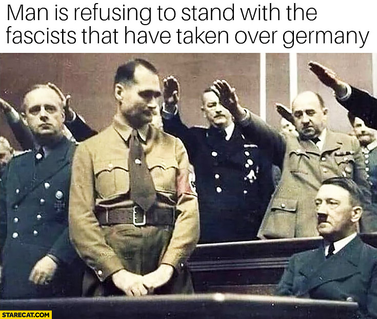 Hitler man is refusing to stand with the facists that have taken over Germany