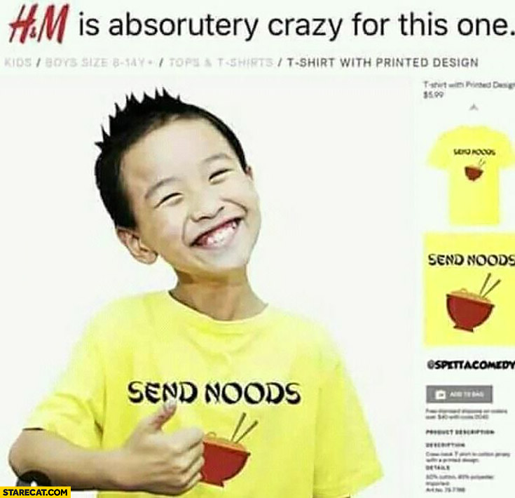 H&M is absolutely crazy for this t-shirt. Asian kid send noods t-shirt