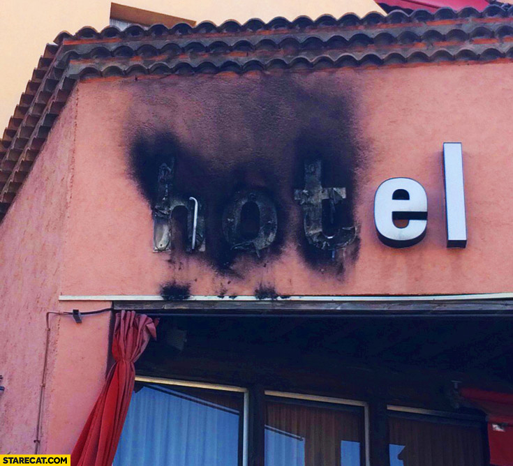 Hotel hot letters burnt
