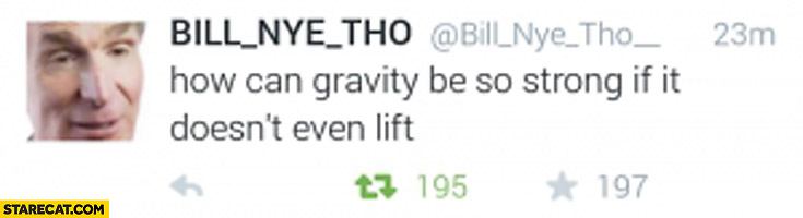How can gravity be so strong if it doesn't even lift