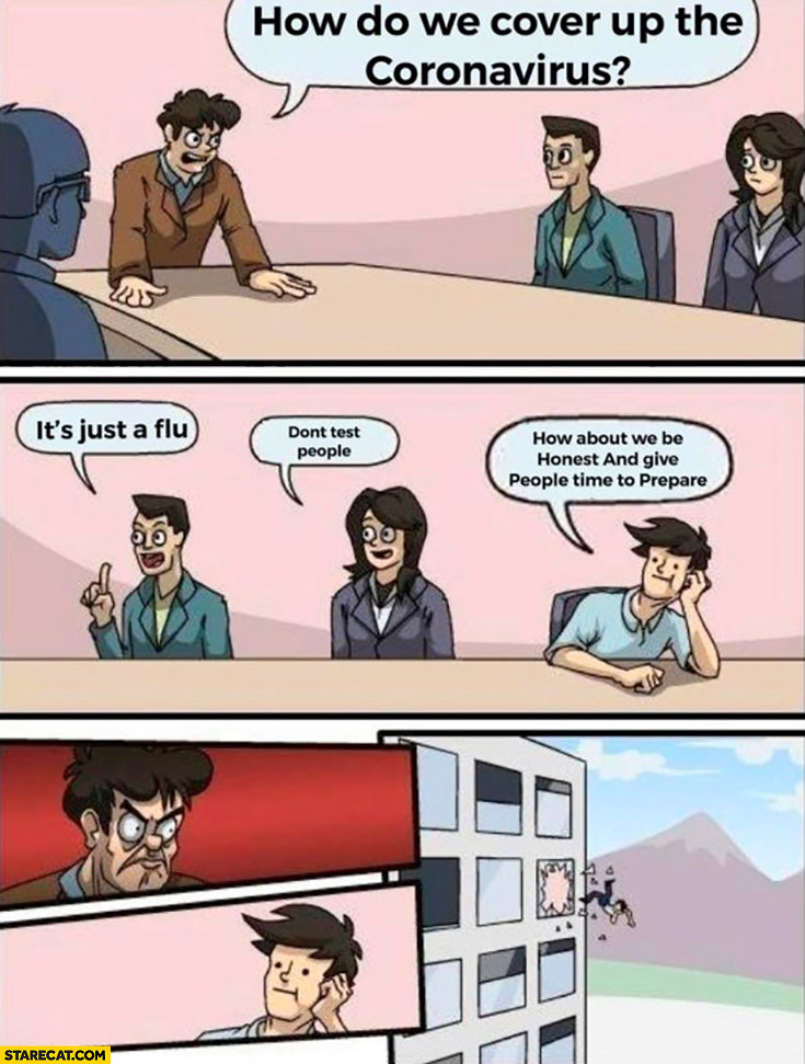 How do we cover up the coronavirus? It's just a flu, don't test people, how about we be honest and give people time to prepare? Office converence meeting comic