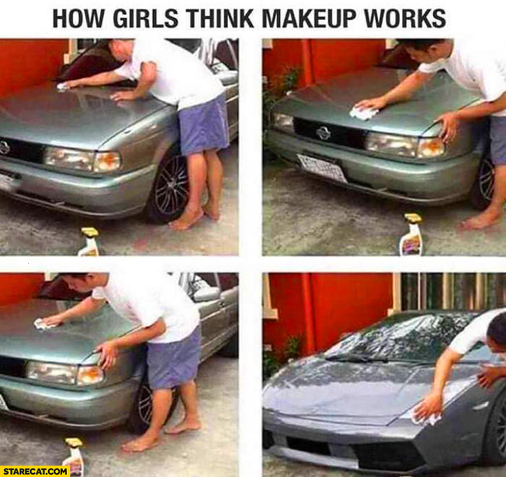 How girls think makeup works Lamborghini